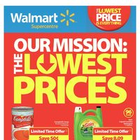 Walmart - Supercentre - Our Mission: The Lowest Prices Flyer