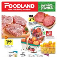 Foodland - Weekly - Get More Summer! Flyer