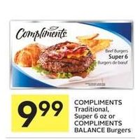 Compliments Traditional, Super Or Compliments Balance Burgers