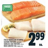 Fresh Norwegian Atlantic Salmon Portions Or Skinless Cod Portions Or Rock Lobster Tail