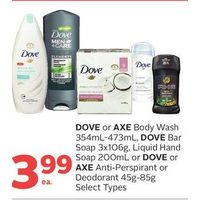 Dove Or Axe Body Wash, Dove Bar Soap, Liquid Hand Soap Or Dove Or Axe Anti-Perspirant Or Deodorant