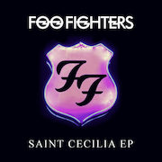 Free Download of the Foo Fighters' Saint Cecilia EP!
