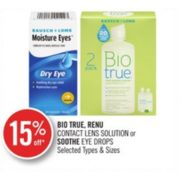 15% Off Bio True or Renu Contact Lens Solution