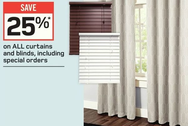 Rona All Curtains and Blinds, Including Special Orders - 25% off All Curtains and Blinds, Including Special Orders
