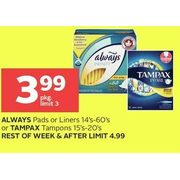Always Pads Or Liners Or Tampax Tampons - $3.99